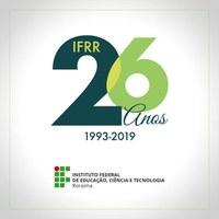 26 ANOS – Programação de aniversário do IFRR segue até agosto