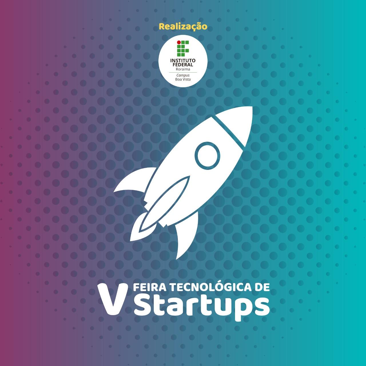 5.ª Feira Tecnológica de Startup ocorrerá no dia 27