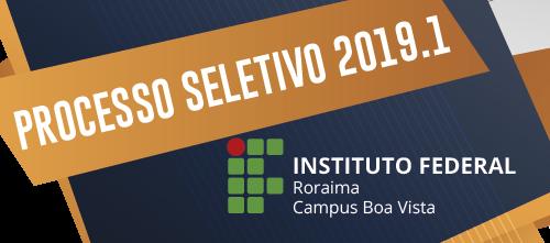COMUNICADO – Alteração na forma de pagamento do Processo Seletivo e do Vestibular 2019.1 do  Campus Boa Vista do IFRR