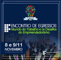 """Encontro de Egressos debaterá o """"Mundo do trabalho e os desafios do empreendedorismo"""""""