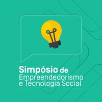 Inscrições para o Simpósio de Empreendedorismo e Tecnologia Social seguem até 2 de setembro