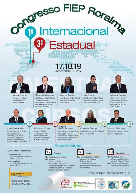 O Campus Boa Vista Centro, sediará  nos dias 17 à 19 de setembro, o 1º Congresso Internacional e 3º Estadual da FIEP RORAIMA