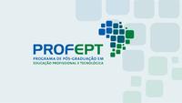ProfEPT –  Divulgados lista dos aprovados e prazo para matrícula no mestrado profissional